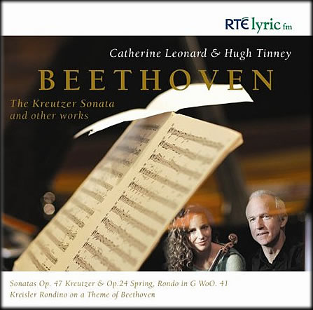 The Kreutzer Sonata and other works (RTÉ lyric fm, 2007) -  Hugh Tinney, Catherine Leonard